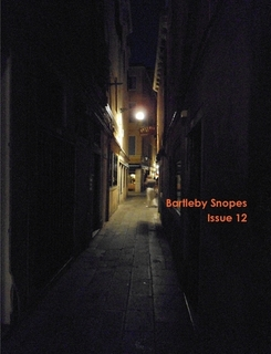 """Bartleby Snopes 12, which includes a short story, """"The Duck,"""" by me"""